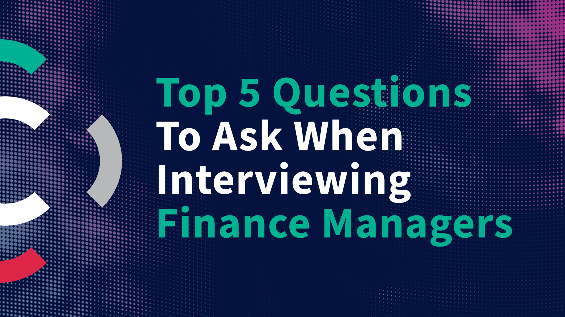 Top 5 Questions To Ask Finance Managers