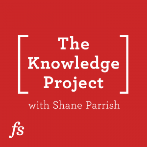 the knowledge project podcast
